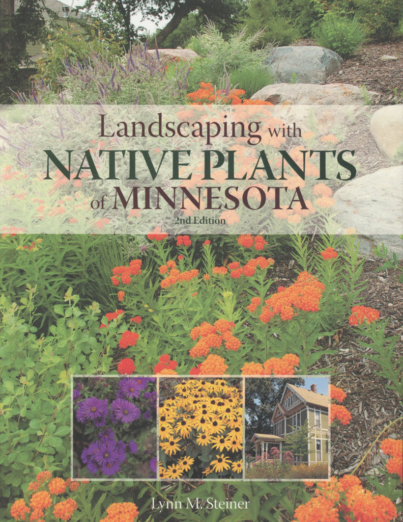 Landscaping with native plants of minnesota prairie moon for Landscaping with native plants